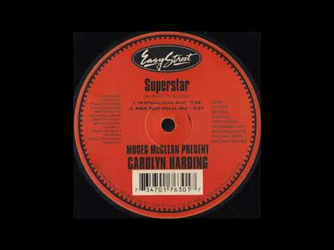 Moses McClean Present Carolyn Harding - Superstar (Intergalactic Dub) music