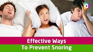 How To Stop Snoring Fast? - Effective Ways To Prevent Snoring