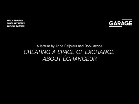 Creating a Space of Exchange. About Échangeur. A lecture by Anne Reijniers and Rob Jacobs