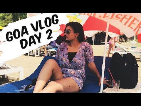 Goa Vlog Day 2 Places To Visit In North Goa
