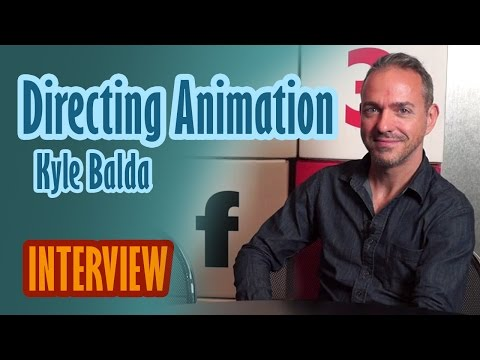 Interview: Directing Animation - Kyle Balda