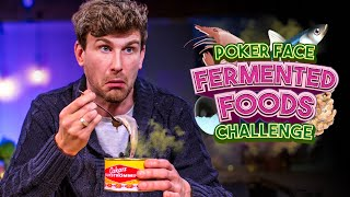 "POKER FACE ""Fermented Foods"" Challenge 