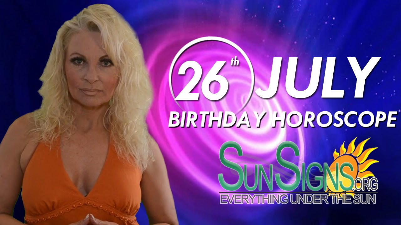 July 26 Zodiac Horoscope Birthday Personality | SunSigns Org