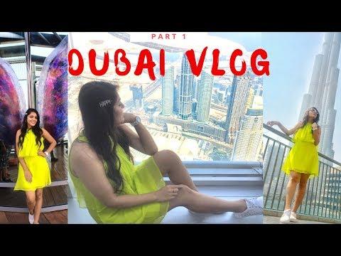 DUBAI VLOG 2019 | Dubai Mall, Burj Khalifa, Gold Souk, Dubai Fountain | A TRIP OF A LIFE TIME