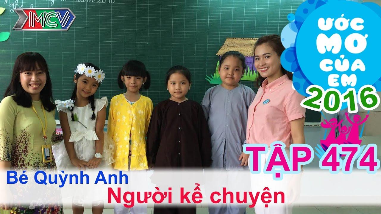 Thùy Trang giúp bé trở thành người kể chuyện | ƯỚC MƠ CỦA EM | Tập 474 | 06/11/2016