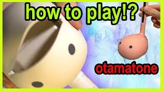 How to Play Otamatone - Basic Tips and Tricks