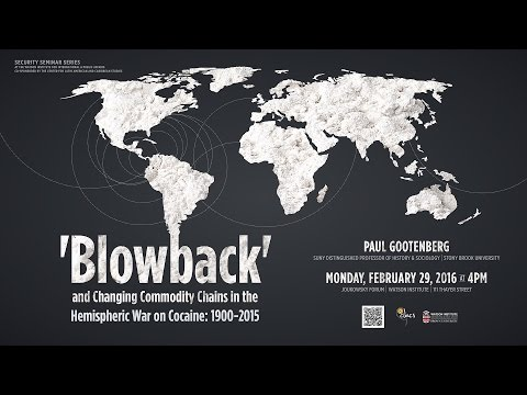 'Blowback' and Changing Commodity Chains in the Hemispheric War on Cocaine: 1900-2015