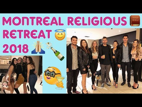 Montréal Religious Retreat: 2018