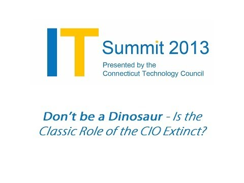 """""""Don't be a Dinosaur - Is the Classic Role of the CIO Extinct?"""" 2013 Panel"""