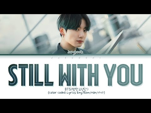 still with you jungkook