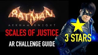 Batman Arkham Knight - Scales of Justice AR Challenge - 3 Stars - Nightwing