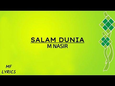 M Nasir - Salam Dunia (Lirik)