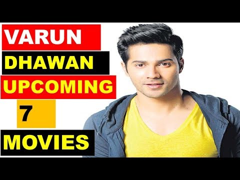 Varun Dhawan Upcoming 7 Movies 2018 and 2019 With Cast and Release Date