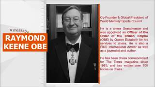 Message from Raymond Keene OBE – One of World's Top Expert on Chess