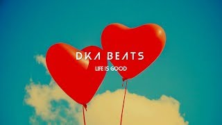 DKA Beats - Life is good | Pop, Hip-Hop Beat, Instrumental