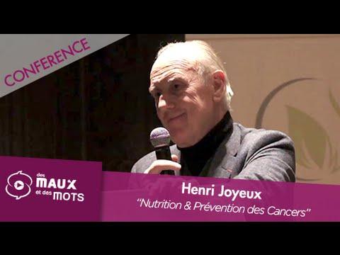 Henri Joyeux - Nutrition et Prévention des Cancers
