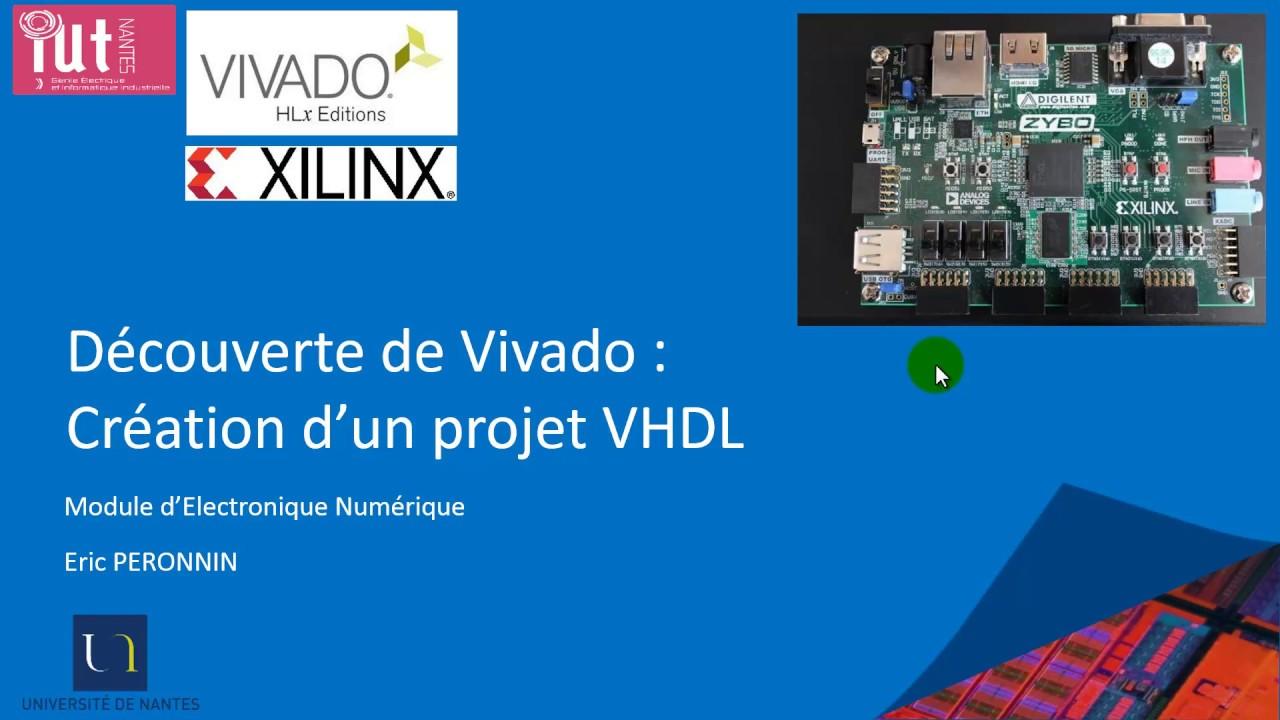 Découverte de Xilinx Vivado  Partie 2 : Création d'un projet VHDL