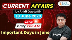 7:00 AM - Daily Current Affairs | Current Affairs 2020 by Ankit Gupta Sir | 18 June 2020