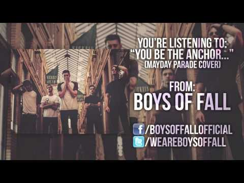 Mayday Parade - You Be The Anchor (Boys Of Fall cover)