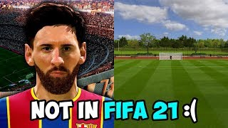 THINGS THAT WILL NOT BE IN FIFA 21