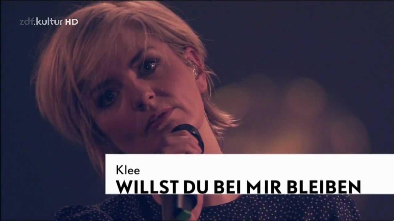 Klee - Willst du bei mir bleiben (zdf@bauhaus 2012) - YouTube