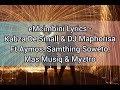 eMcimbini Lyrics - Kabza De Small & DJ Maphorisa ft Aymos, Samthing Soweto, Mas Musiq & Myztro