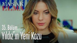 Yıldız'ın yeni kozu - Yasak Elma 35. Bölüm