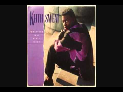 Keith Sweat Something Just Ain T Right Extended Version