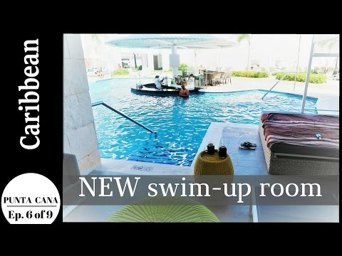 DOMINICAN REPUBLIC - PUNTA CANA  |  Our new swim-up room