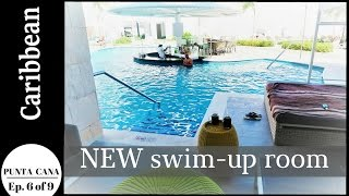 DOMINICAN REPUBLIC - PUNTA CANA     Our new swim-up room