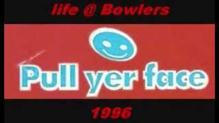 life@Bowlers PULL YER FACE(Stu Allen)? 1996