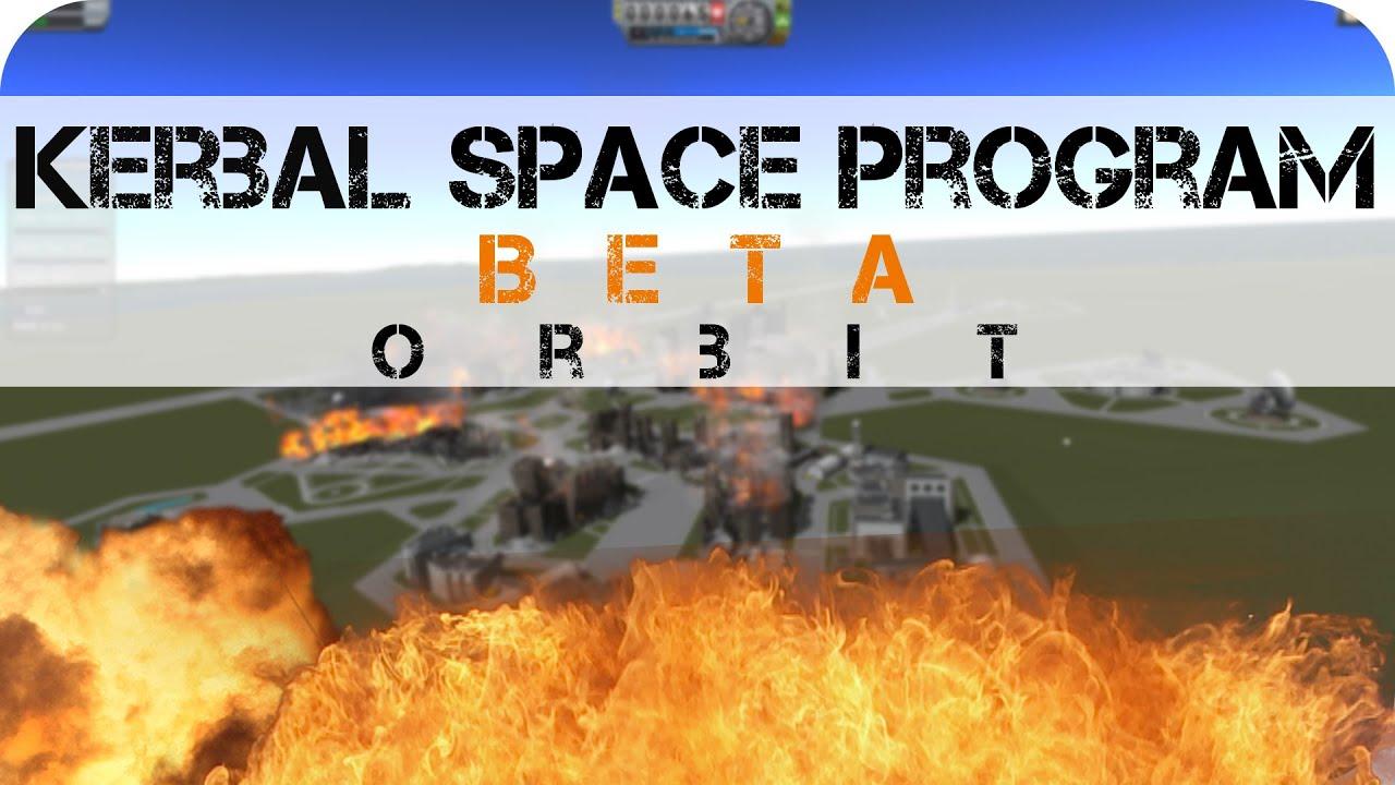 Kerbal Space Program Beta .9 - E3 - Orbit - YouTube