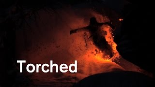 Torched - Night skiing with flares