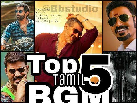 Top 5 Tamil Bgm HD 2018