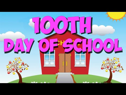 100th Day of School Song- Count to 100!