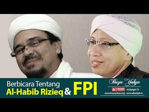 Berbicara Tentang Al-Habib Rizieq Shihab & FPI | Buya Yahya