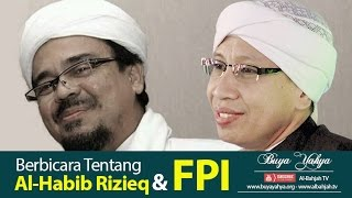 Video Berbicara Tentang Al-Habib Rizieq Shihab & FPI | Buya Yahya download MP3, 3GP, MP4, WEBM, AVI, FLV Desember 2017