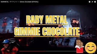 BABYMETAL GIMMIE CHOCOLATE REACTION | 😊✌