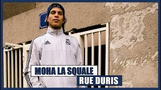 Moha La Squale - Rue Duris