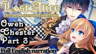 Lost Alice - Owen Chester Part 3 (full English narration)(SWD)