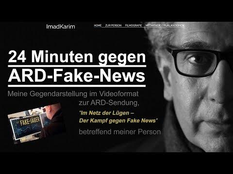 24 Minuten gegen ARD Fake News – Ein Film von Imad Karim