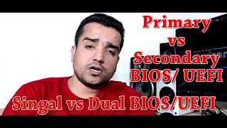 Single Vs Dual BIOS & UEFI Explained (Hindi)   Kshitij Kumar