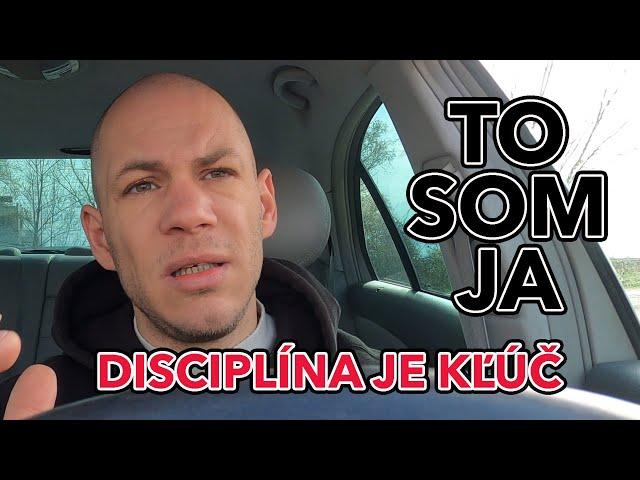 Disciplína je kľúč! #tosomja