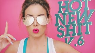 Hot New Shit V. 6 | LustreLux