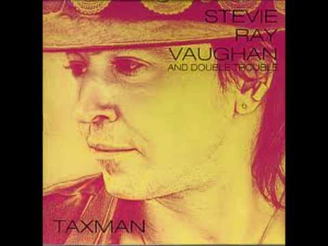 Stevie Ray Vaughan & Double Trouble - Taxman