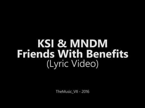 KSI & MNDM - Friends With Benefits [Lyric Video]