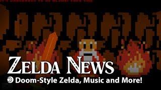 Zelda News    Doom-Style Zelda, Music, and More!