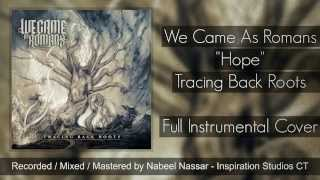 We Came As Romans - Hope (Full Instrumental Cover)