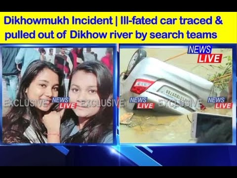 Dikhowmukh: Finally SDRF divers locate, pull out car from Dikhow river
