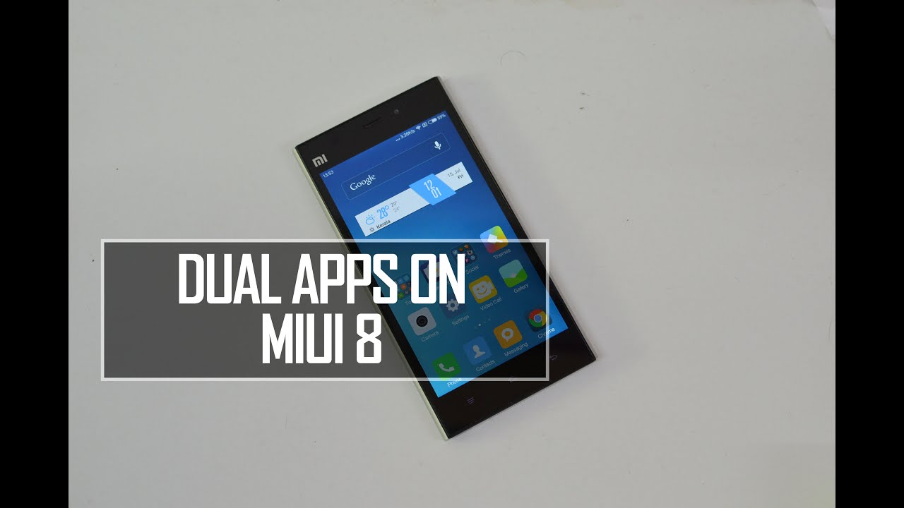 Dual Apps on MIUI 8 -How to Use it